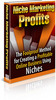 Niche Marketing Profits